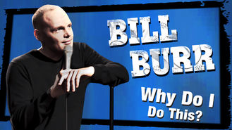Netflix box art for Bill Burr: Why Do I Do This?